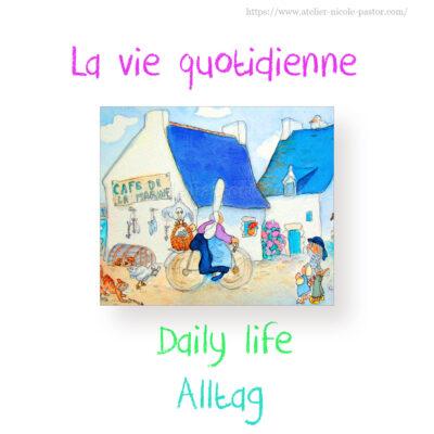 La vie quotidienne